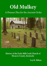 Old Mulkey: A Pioneer Plea for the Ancient Order
