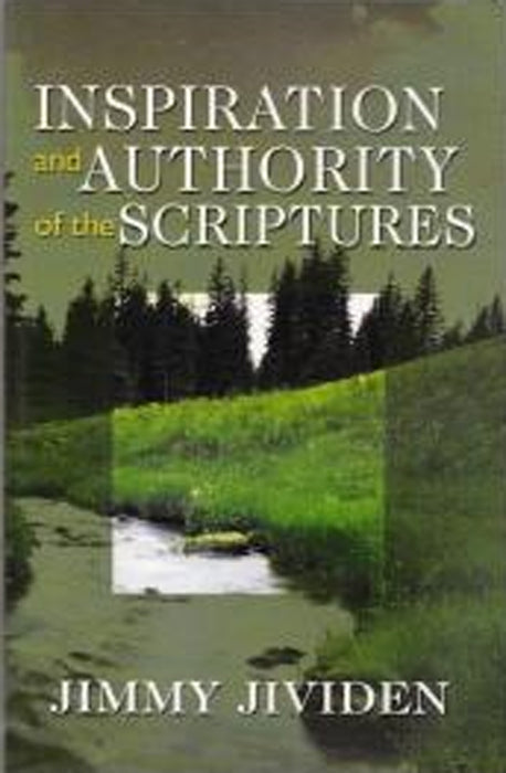 Inspiration and Authority of the Scriptures