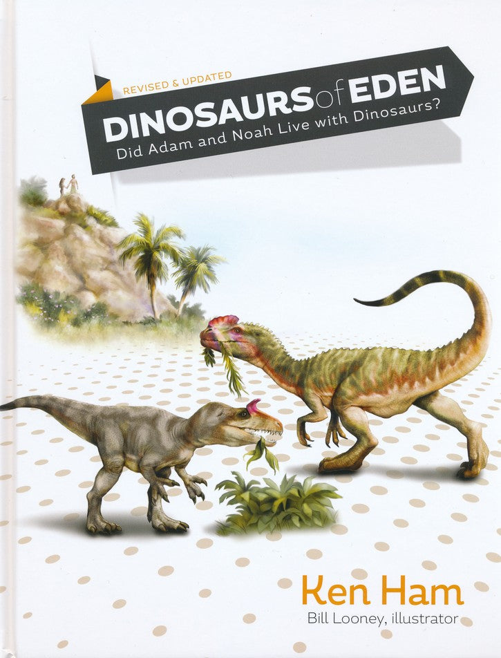 Dinosaurs of Eden (Revised and Expanded)