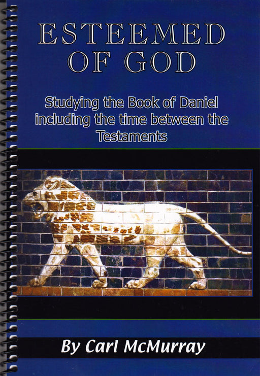 Esteemed of God - Daniel