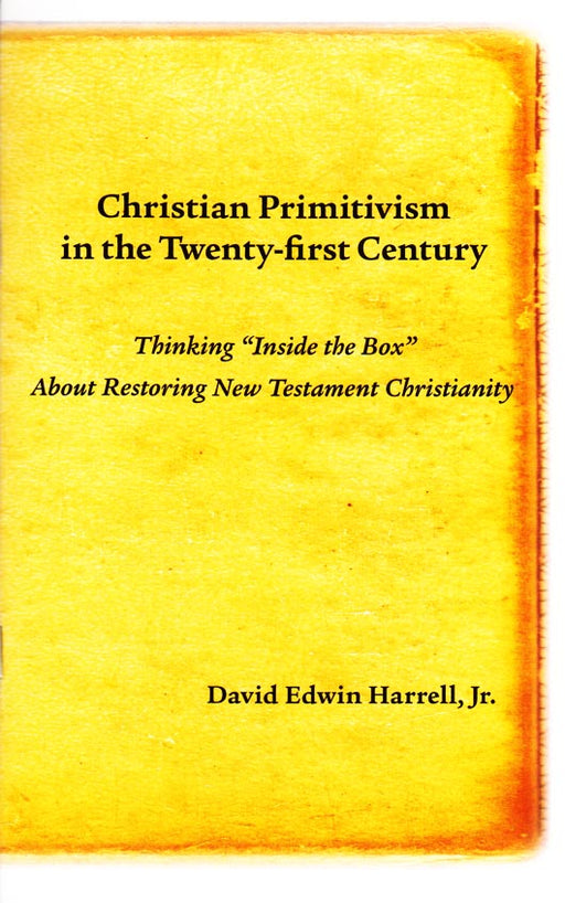 Christian Primitivism in the 21 Century