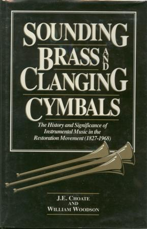 Sounding Brass & Clanging Cymbals