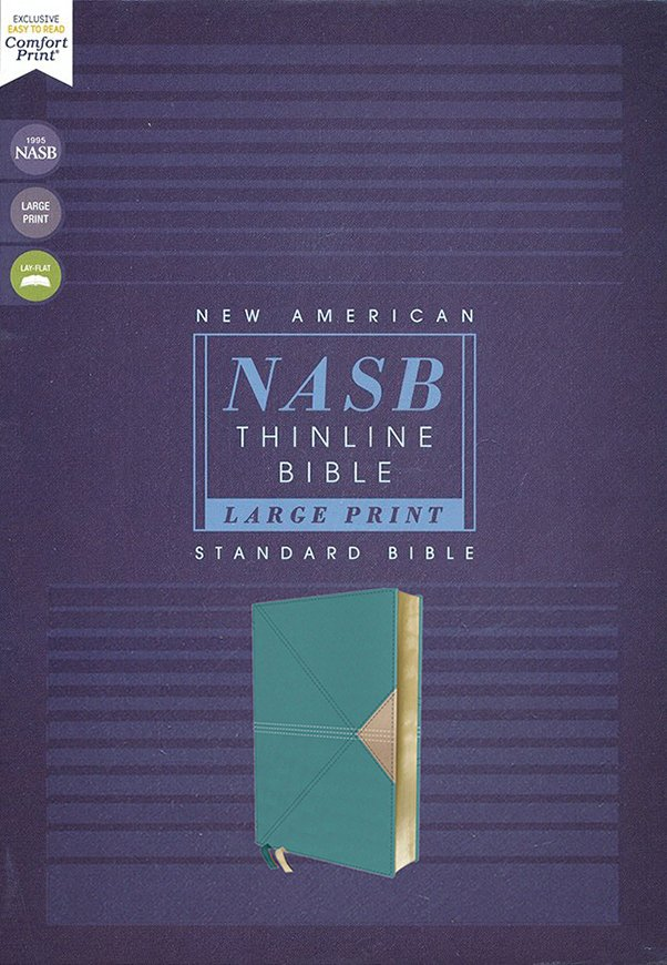 NASB Thinline Large Print Bible Teal Leathersoft