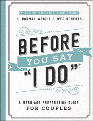 "Before You Say ""I Do"" workbook"