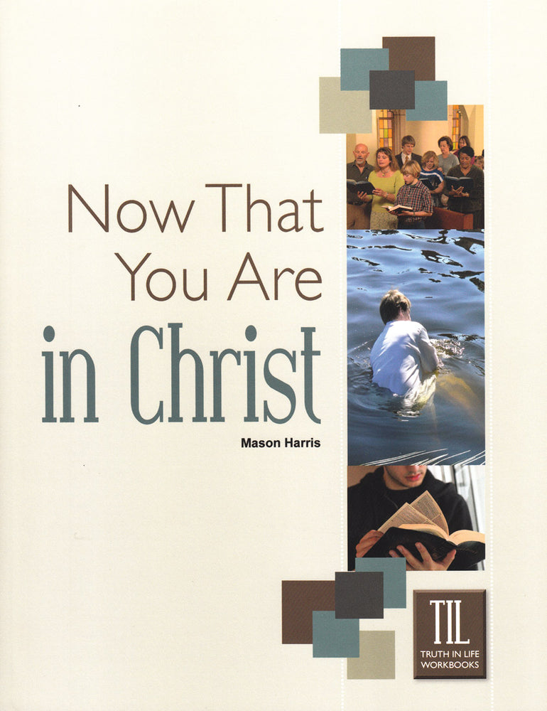 Now That You Are In Christ