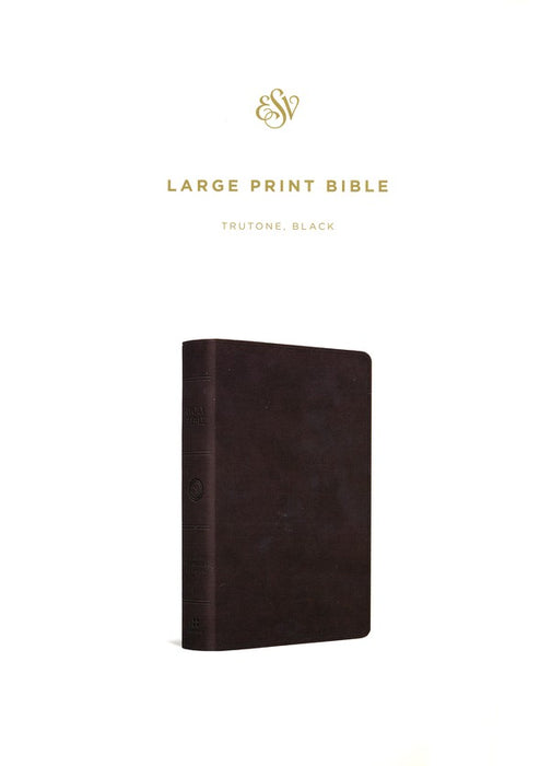 ESV Large Print Bible Black TruTone
