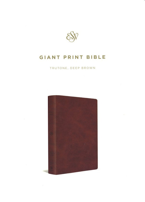 ESV Giant Print Bible Deep Brown TruTone
