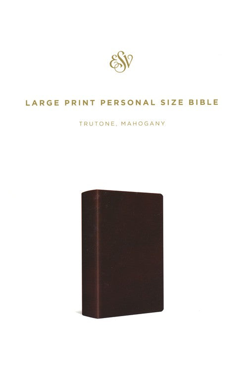 ESV Large Print Personal Size Bible TruTone, Mahogany