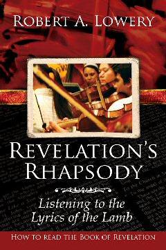 Revelation's Rhapsody: Listening to the Lyrics of the Lamb