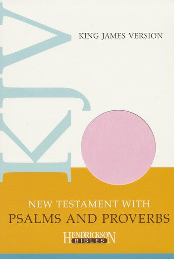 KJV New Testament Bible with Psalms and Proverbs Pink Flexisoft