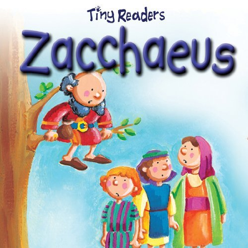 Tiny Readers Zacchaeus