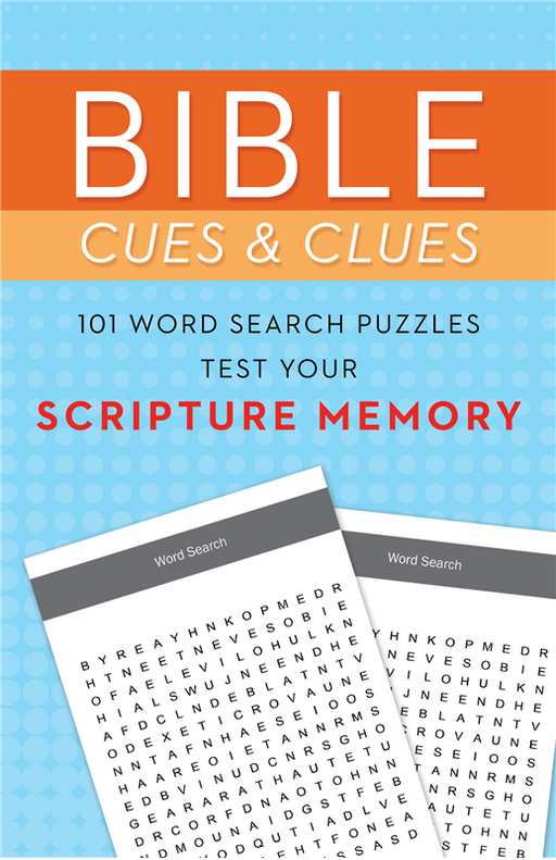Bible Cues & Clues: 101 Word Search Puzzles to Test Your Scripture Memory