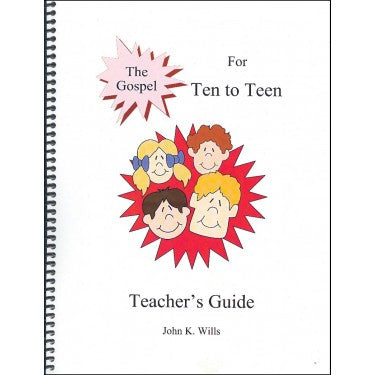 The Gospel for Ten to Teen - Teacher Manual