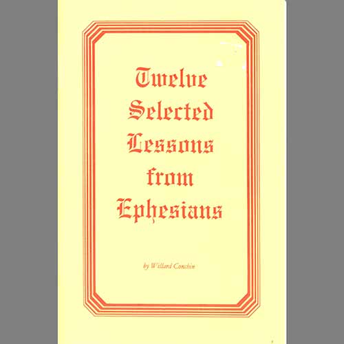 Twelve Selected Lessons from Ephesians