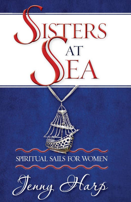 Sisters at Sea: Spiritual Sails for Women