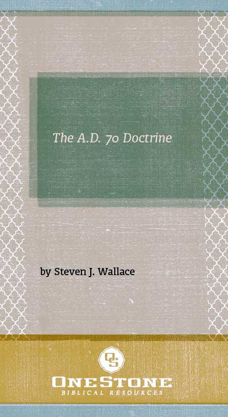 The A.D. 70 Doctrine