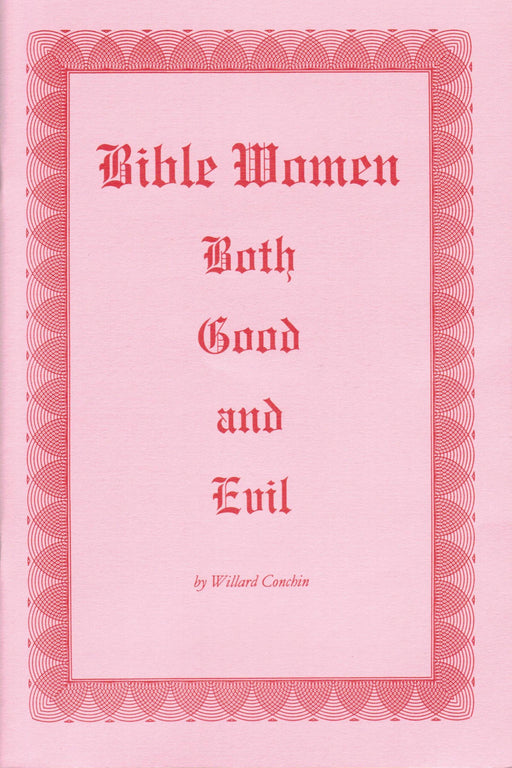 Bible Women-Both Good & Evil