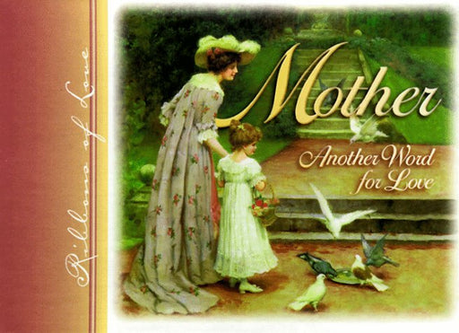 Mother Another Word For Love