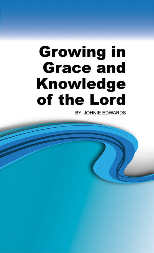 Growing in Grace & Knowledge