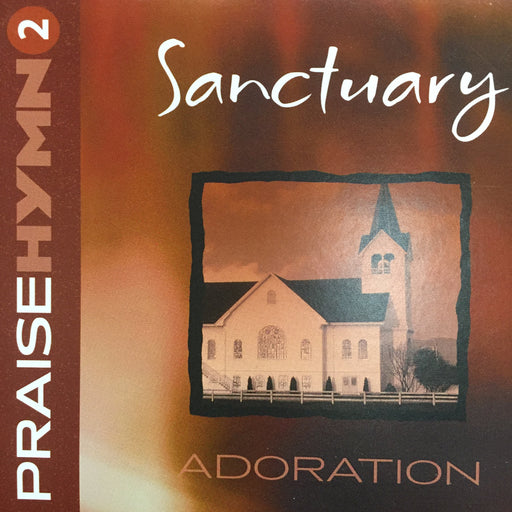 CD - Praise Hymn  #2: Sanctuary