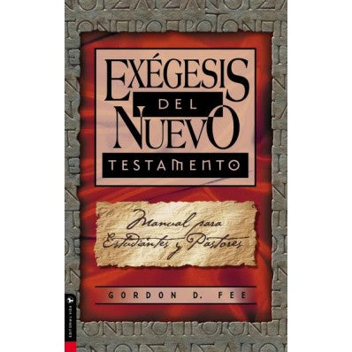 Exégesis Del Nuevo Testamento  (Exegesis of the New Testament)