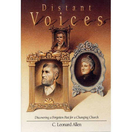 Distant Voices: Discovering a Forgotten Past for a Changing Church - Paperback