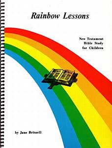 Rainbow Lessons New Testament