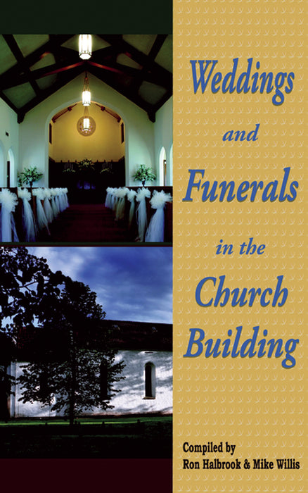 Weddings & Funerals in the Church Building