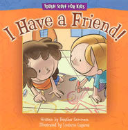 I Have A Friend - Tough Stuff for Kids
