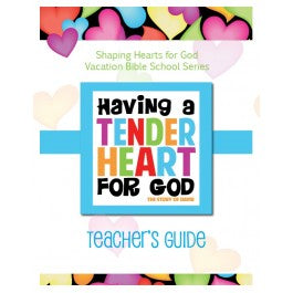 Having A Heart for God - Teacher's Guide, Tender