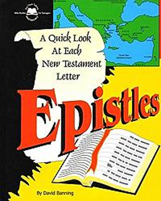 Epistles - A Quick Look At Each New Testament Letter