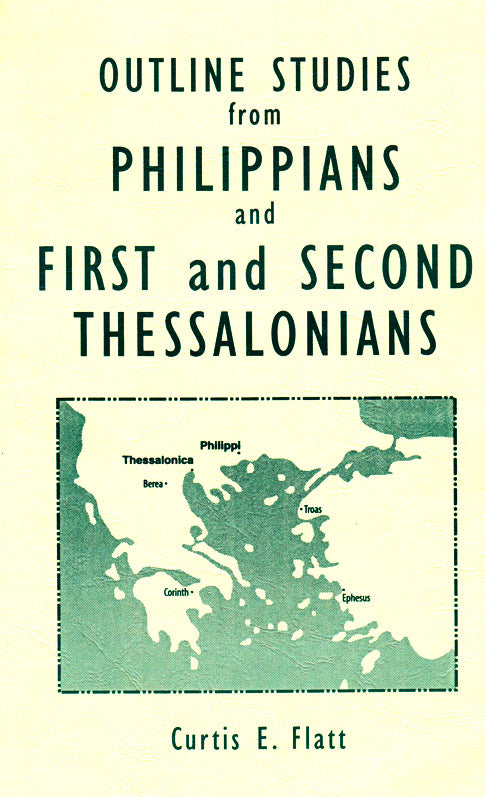 Outline Studies from Philippians and 1 & 2 Thessalonians