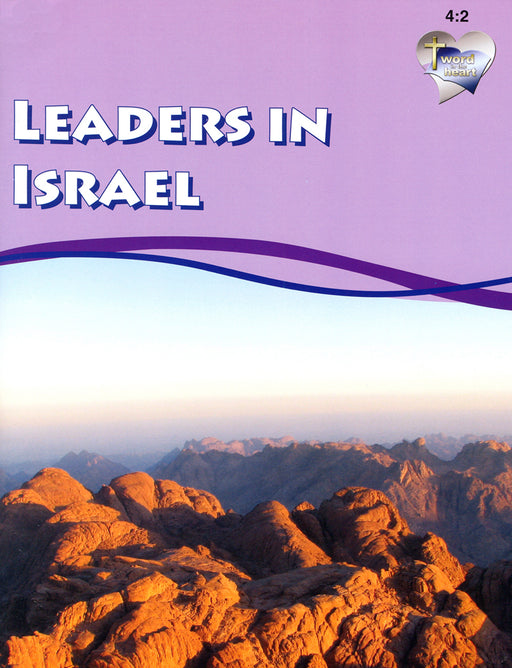 Leaders in Israel (Word in the Heart, 4:2)