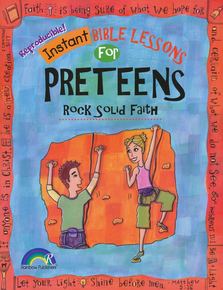 Instant Bible Lessons for Preteens-Rock Solid Faith