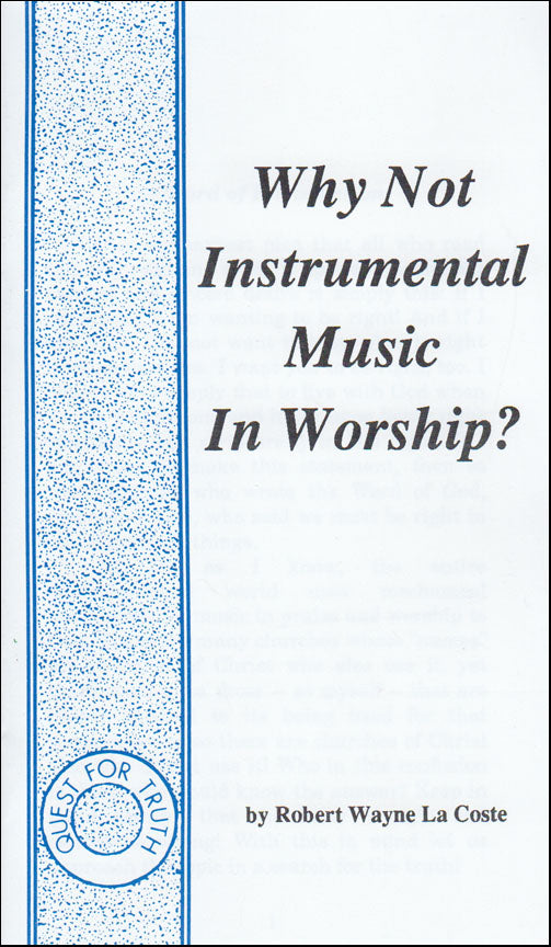 Why Not Instrumental Music In Worship?