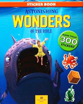Astonishing Wonders of the Bible Sticker Book