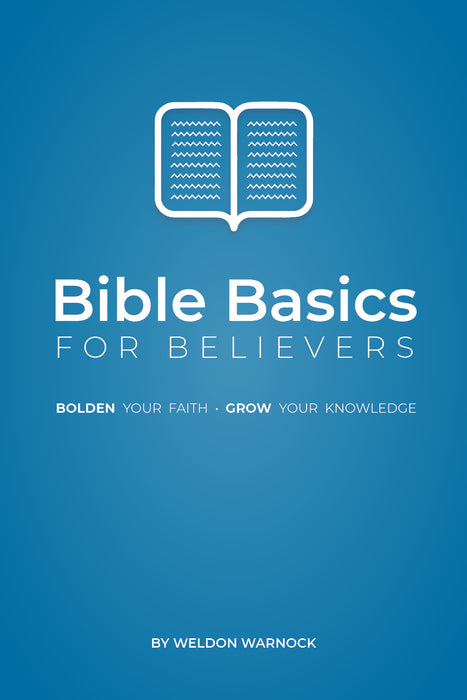 Bible Basics For Believers (Reprint)