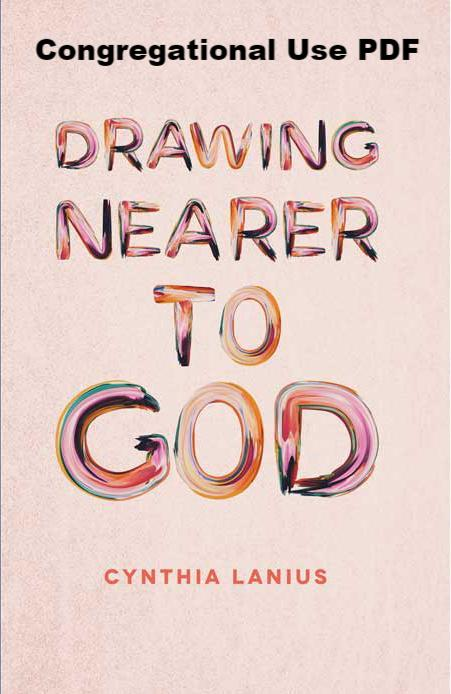Drawing Nearer To God - Downloadable Congregational Use PDF