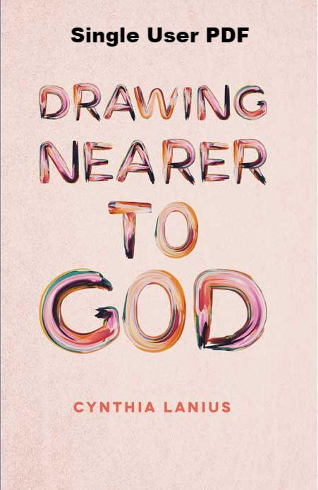 Drawing Nearer to God - Downloadable Single User PDF
