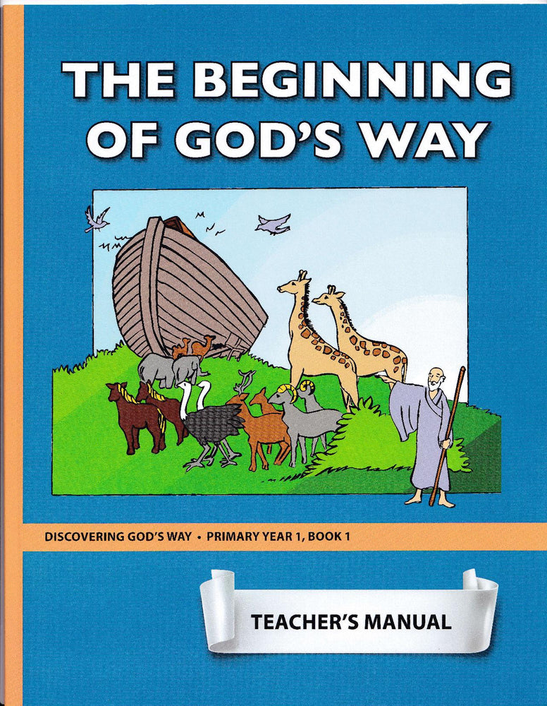The Beginning of God's Way (Primary 1:1) Teacher Manual