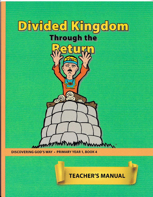 Divided Kingdom Through the Return (Primary 1:4) Teacher Manual