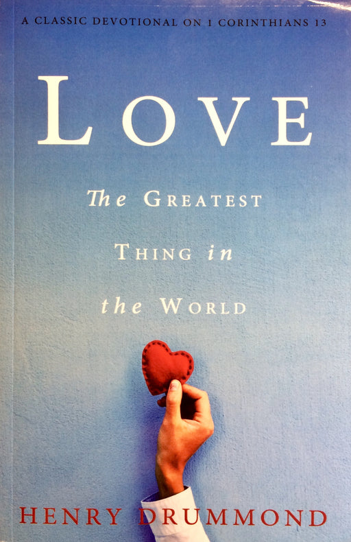 Love: The Greatest Thing in the World