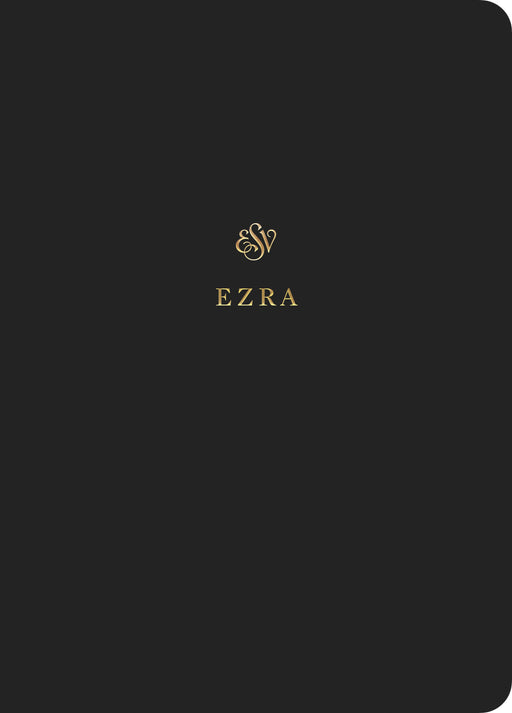 ESV Scripture Journal: Ezra