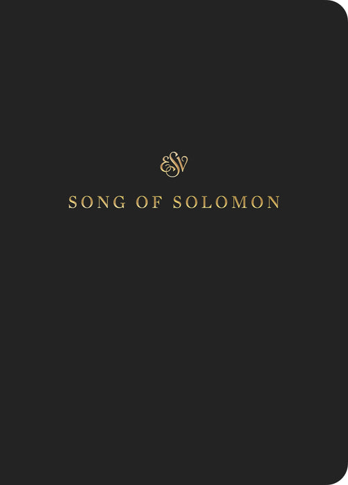 ESV Scripture Journal: Song of Solomon
