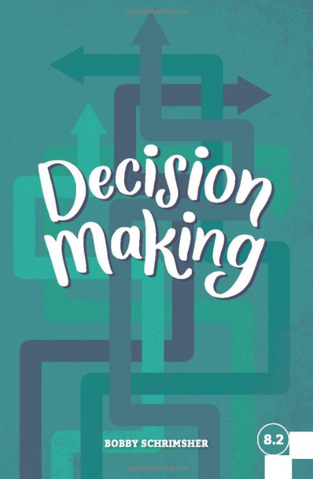 Decision Making (Faith Builder Series, 8:2)