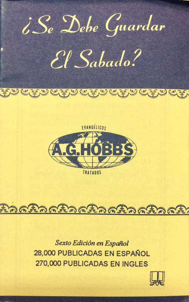 ¿Se Debe Guardar el Sabado? (Is the Sabbath Binding?)