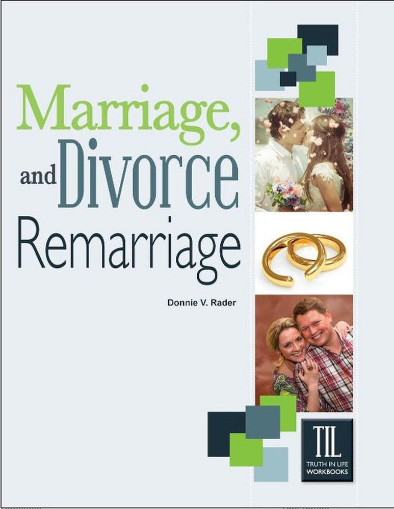 Marriage, Divorce, & Remarriage