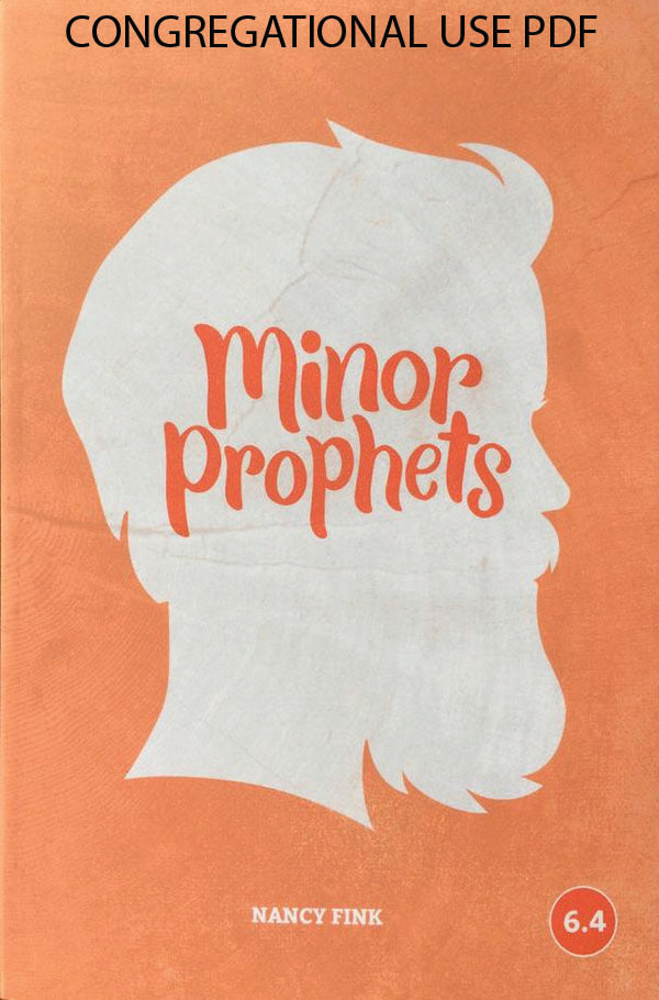 Minor Prophets (Faith Builder Series, 6:4) - Downloadable Congregational Use PDF