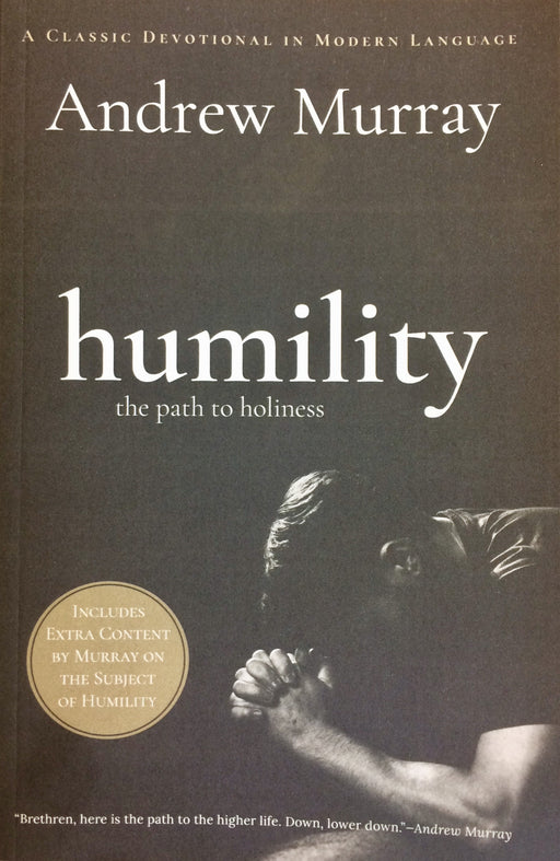 Humility: The Path to Holiness