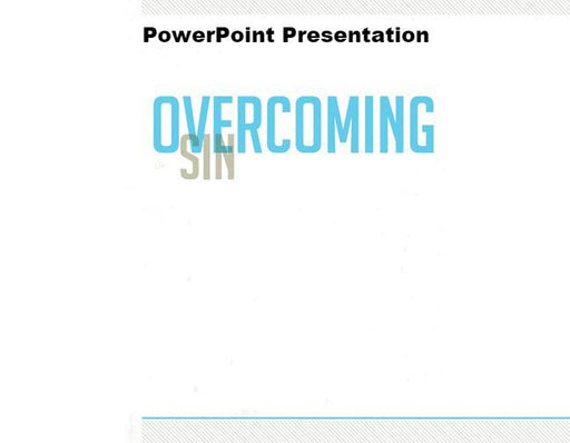 Overcoming Sin - Downloadable PowerPoint Presentation